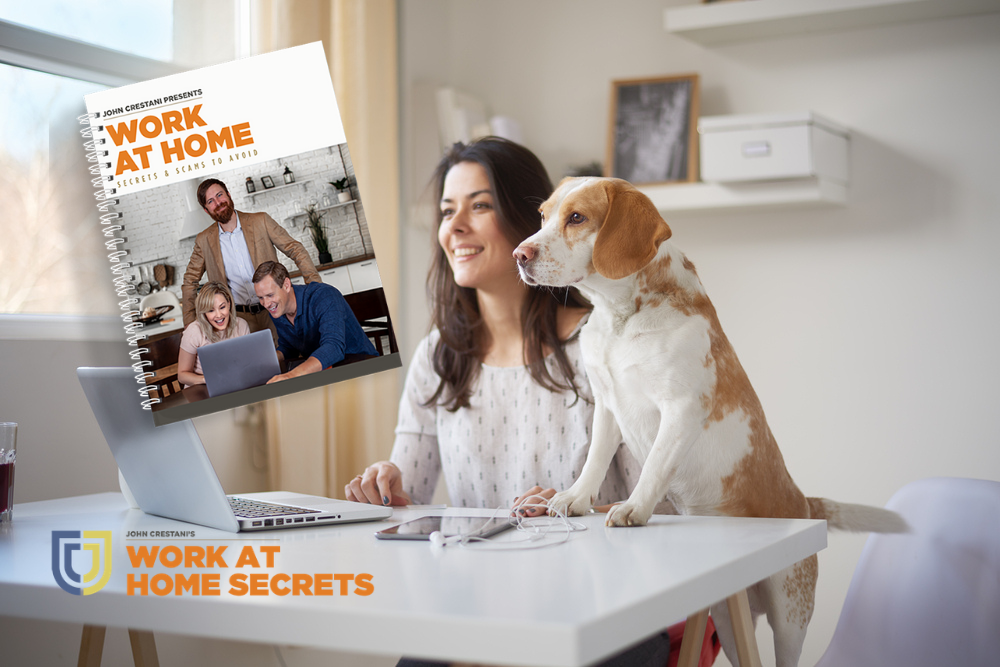 "How John Crestani Discovered His ""Work at Home Secrets"""