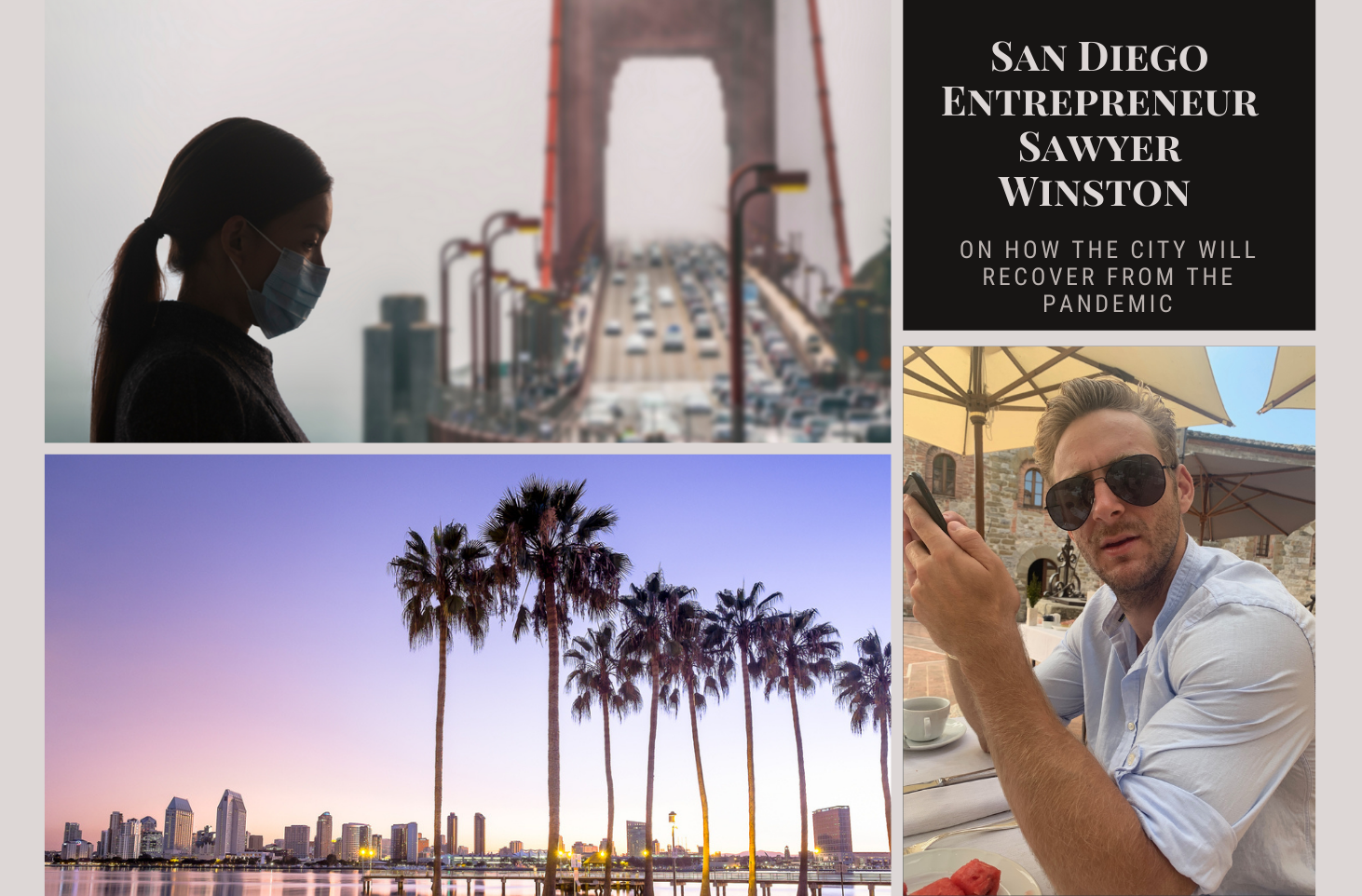 San Diego Entrepreneur Sawyer Winston On How The City Will Recover From The Pandemic